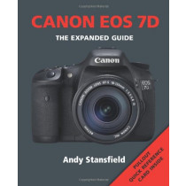 Canon EOS 7D: Series: The Expanded Guide Series
