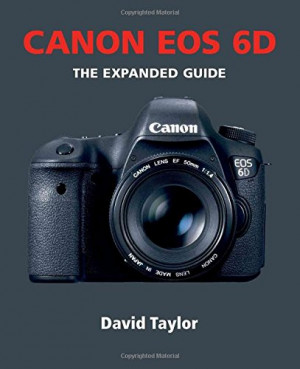 Canon EOS 6D (Expanded Guides)